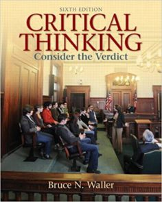 Critical Thinking: Consider the Verdict 6th Edition