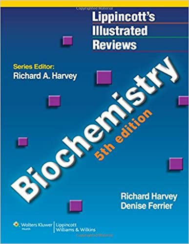 Biochemistry (Lippincott's Illustrated Review) 5th Edition