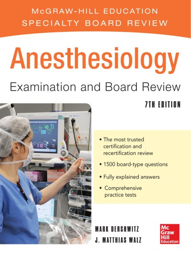 Anesthesiology Examination and Board Review 7th edition