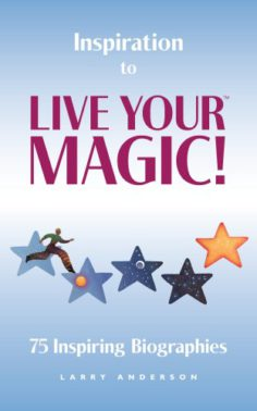 Inspiration to Live Your MAGIC