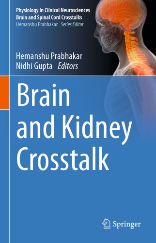 Brain and Kidney Crosstalk (Physiology in Clinical Neurosciences – Brain and Spinal Cord Crosstalks)