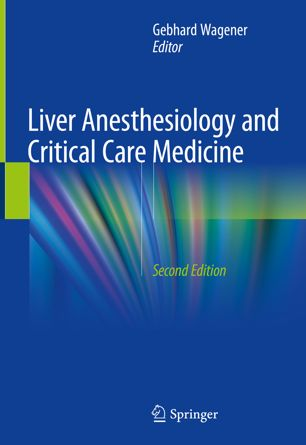 Liver Anesthesiology and Critical Care Medicine 2nd edition