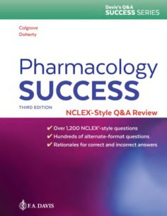 Pharmacology Success: NCLEX®-Style Q&A Review 3rd edition