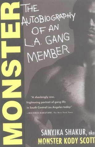 Monster The Autobiography of an LA Gang Member