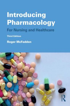 Introducing Pharmacology: For Nursing and Healthcare 3rd edition